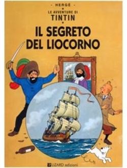 La cover dell'albo originale, Tintin e il segreto del Liocorno © Hergé-Moulinsart 2011