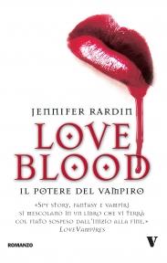 Love Blood - Il Potere del Vampiro, di Jennifer Rardin
