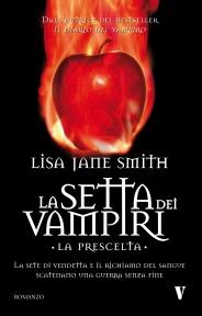 La Setta dei Vampiri. La Prescelta