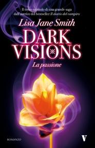 Dark Visions - La Passione