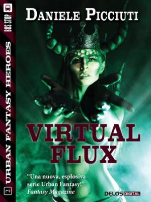 Virtual Flux - Urban Fantasy Heroes 2