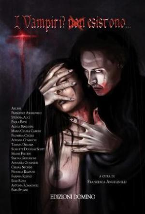 I vampiri? Non esistono..., la copertina di Samanta Leone
