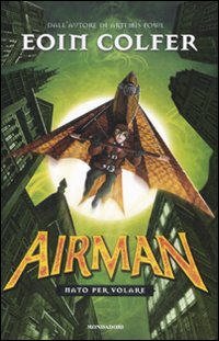 La copertina di Airman - Nato per volare, di Eoin Colfer