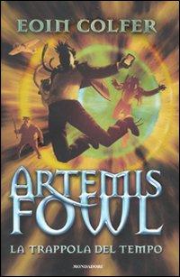 La copertina di Artemis Fowl e la Trappola del Tempo