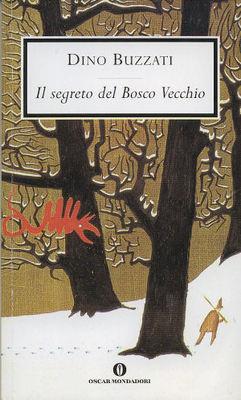 Dino Buzzati - Il segreto del Bosco Vecchio