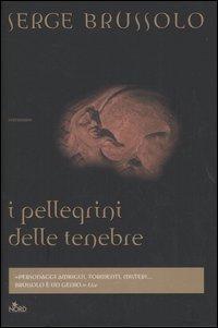 La copertina dell'edizione Nord di I Pellegrini delle Tenebre