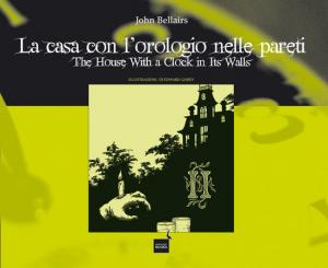 La nuova edizione di The House with a Clock in Its Walls, di John Bellairs