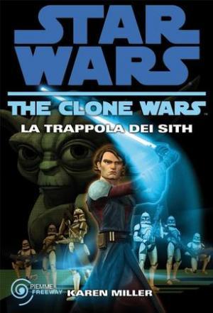Clone Wars: La trappola dei Sith