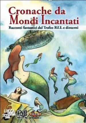 """La copertina di """"Cronache da Mondi Incantati"""""""