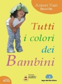 Tutti i colori dei Bambini, antologia