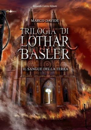 Lothar Basler : Il sangue della Terra
