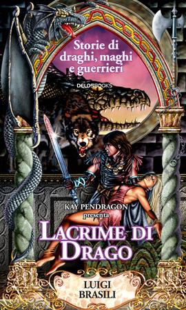 La copertina di Lacrime di Drago