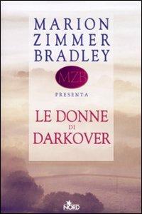 Le Donne di Darkover, antologia curata da Marion Zimmer Bradley
