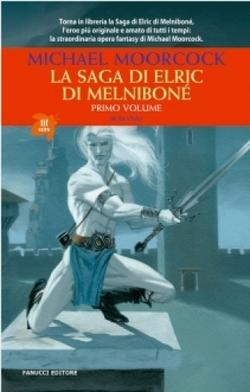 La saga di Elric di Melniboné, il primo titolo che la Fanucci stamperà su richiesta