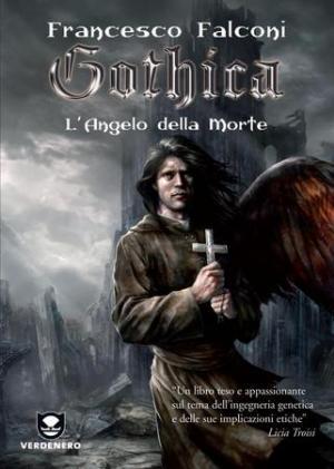 Gothica - L'Angelo della Morte di Francesco Falconi (Verdenero, 2010)
