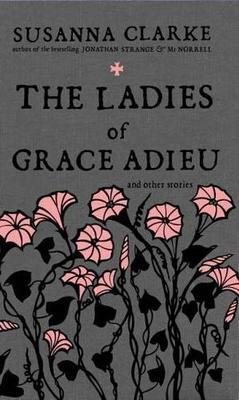 La copertina originale di: Le Dame di Grace Adieu e Altre Storie di Magia