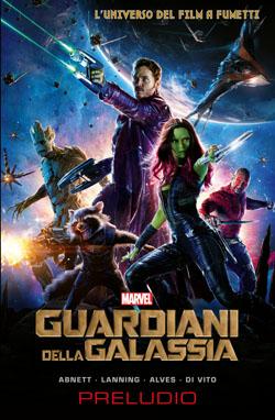 Guardiani della Galassia: preludio