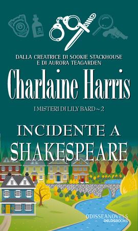 Charlaine Harris - Incidente a Shakespeare