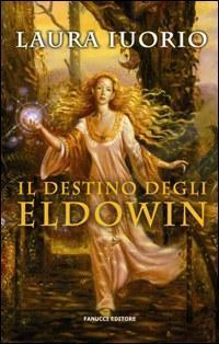 Il Destino degli Eldowin di Laura Iuorio
