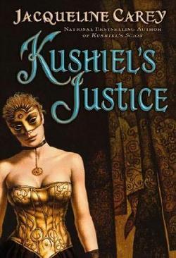Il volume: Kushiel's Justice