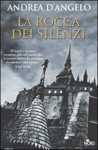 La Rocca dei Silenzi, Andrea D'Angelo