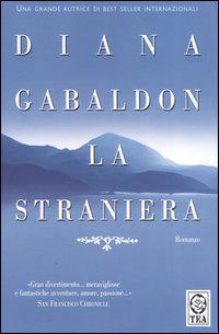 La copertina dell'edizione economica del primo romanzo del ciclo della Straniera
