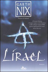 Il romanzo Lirael di Garth Nix in edizione Nord