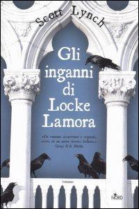Gli Inganni di Locke Lamora di Scott Lynch