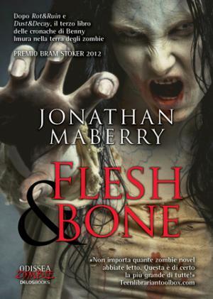 Jonathan Maberry - Flesh&Bone