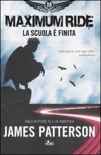 Maximum Ride: La Scuola è Finita...