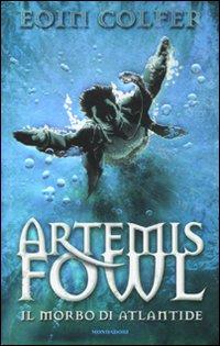 Artemis Fowl e il morbo di Atlantide