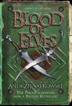 Copertina dell' edizione in inglese di Blood of Elves di Andrzej Sapkowski.