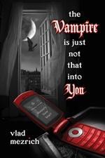 Copertina dell'edizione statunitense di The Vampire Is Just Not That Into You.