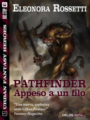 Pathfinder - Appeso a un filo