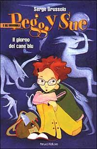 Peggy Sue di Serge Brussolo