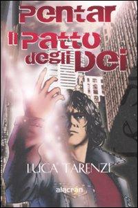 Pentar - Il patto degli Dèi, romanzo urban-fantasy di Luca Tarenzi