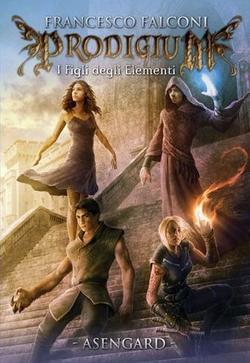 Prodigium - I figli degli Elementi di Francesco Falconi