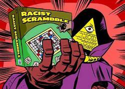 White Shadow e il suo gioco preferito: creare neologismi contenenti nuove forme di razzismo.