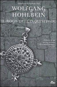 La copertina italiana del romanzo Il Rogo dell'Inquisitore