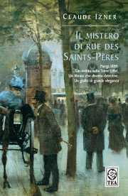 Il Mistero di rue des Saints-Pères di Claude Izner