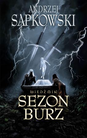Sezon Burz (Season of Thunderstorms), il nuovo romanzo su Geralt di Rivia di Andrzej Sapkowski