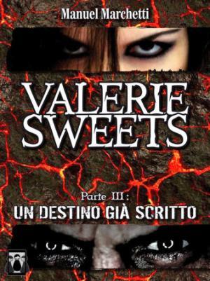 Valerie Sweets - Un destino già scritto
