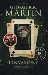 George R.R. Martin: Wild Cards. L'invasione