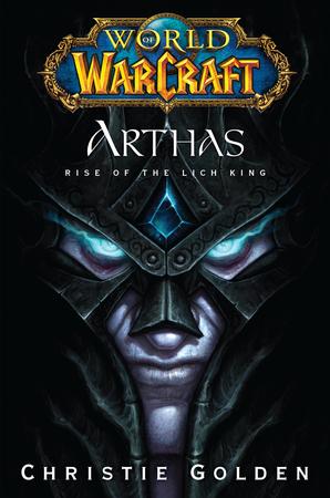 World of Warcraft: Arthas – L'Ascesa del Lich King