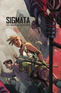 Sigmata: This signal kills fascists