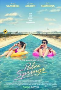 Palm Springs: Vivi come se non ci fosse un domani