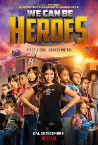 We can be heroes - Piccoli eroi. Grandi poteri