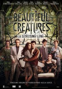 Beautiful Creatures – La Sedicesima Luna
