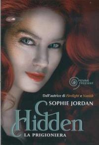 Hidden. La prigioniera