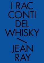 I racconti del whisky